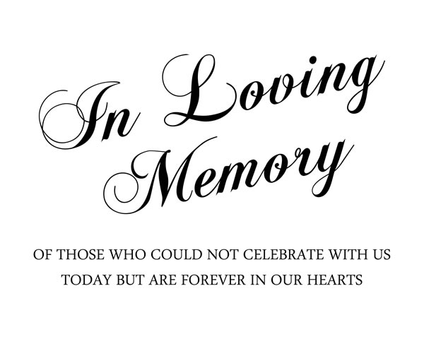 In Loving Memory. Printable Sign, Printable In Loving Memory, printable wedding sign || 8x10 inches (HD pdf)