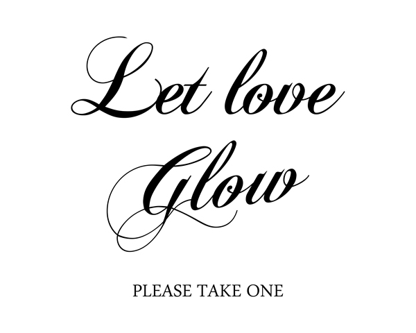 Let Love Glow. Glow Sign, Wedding Signs, Ceremony Sign, Send Off Wedding, Let Love Sparkle, Signs || 8x10 inches (HD pdf)