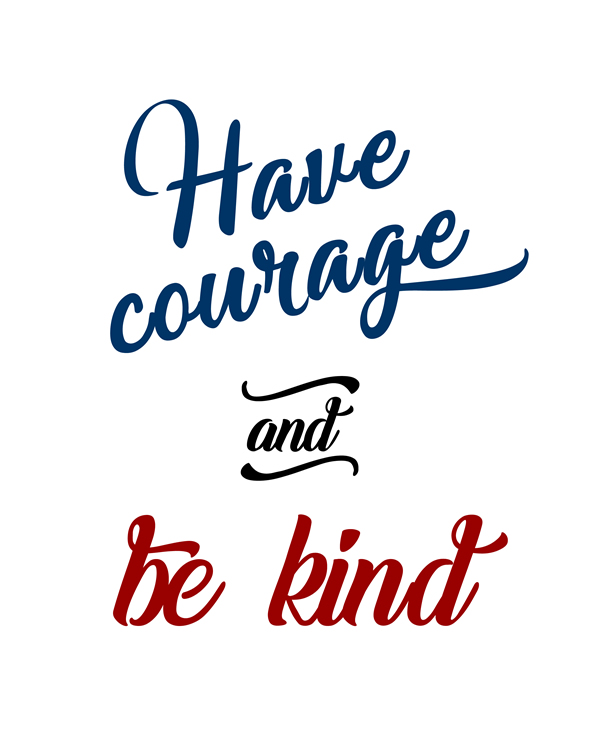 photo about Have Courage and Be Kind Printable named Immediate Obtain Colourful Quotation Wall Artwork WingsWebDesign.european