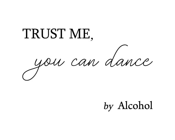 Trust Me You Can Dance by Alcohol. Wedding Bar Sign, Bar Sign, Wedding Dance Sign, Alcohol Sign, Dance Floor Sign, Trust Me You Can Dance Sign, Dance Sign printable, anniversary, Wedding Sign, Reception Sign, Dance Sign, Alcohol Wedding Sign || 8x10 inches (HD pdf)